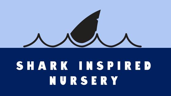 SHARK WEEK: A Shark Inspired Nursery