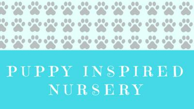National Dog Day - A Puppy Inspired Nursery